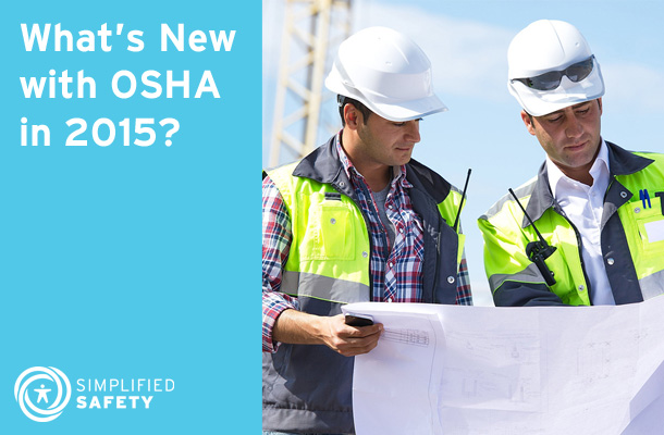 What's New with OSHA in 2015?