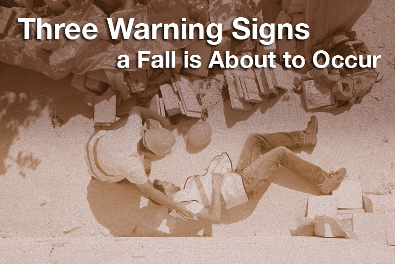 Three Warning Signs a Fall is About to Occur