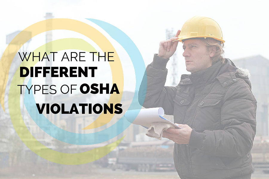 What Are the Different Types of Osha Violations