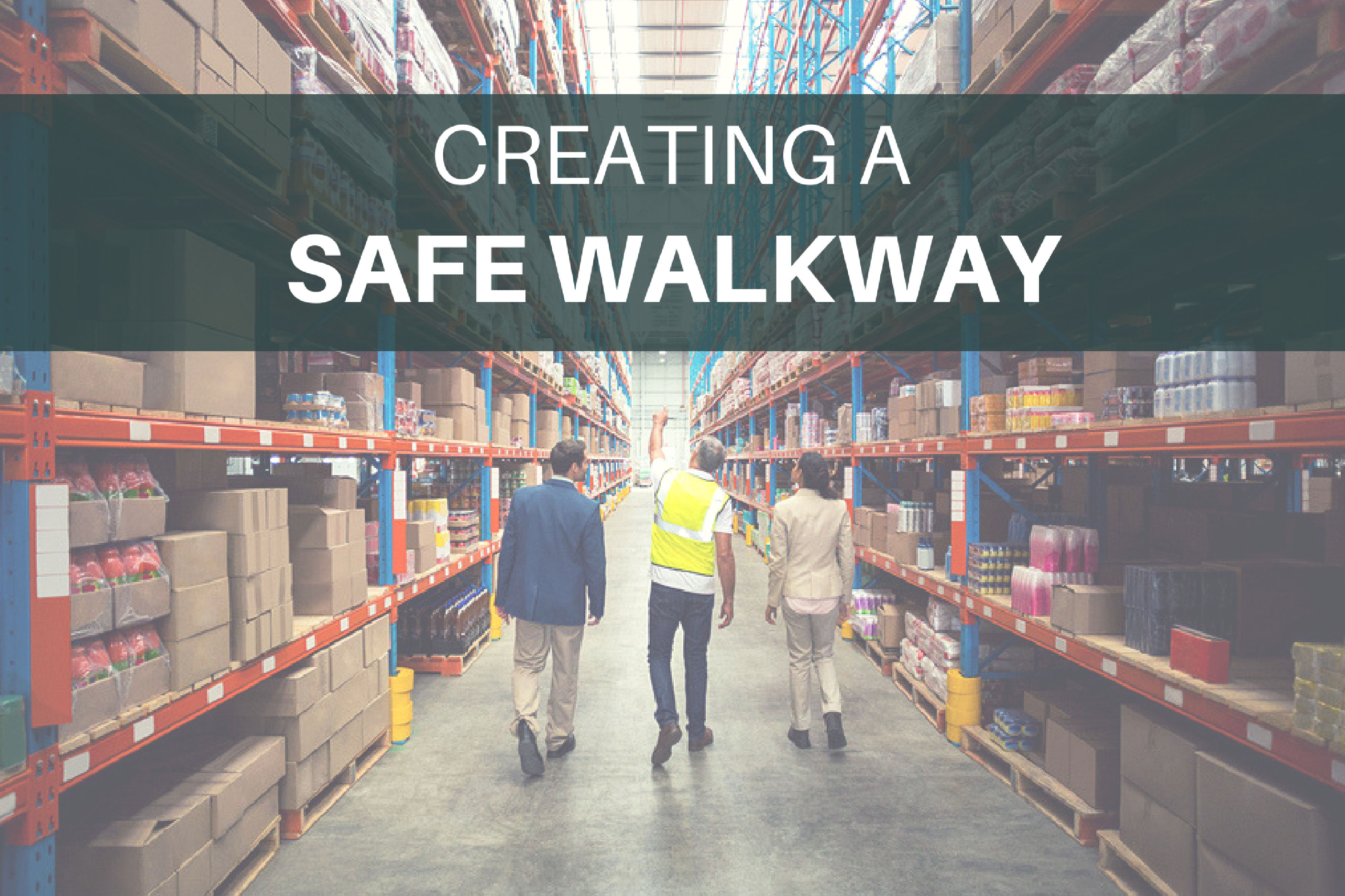 Protecting Warehouse Workers with safe walkway