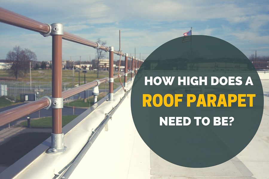 How High Does a Roof Parapet Railing Need to Be?