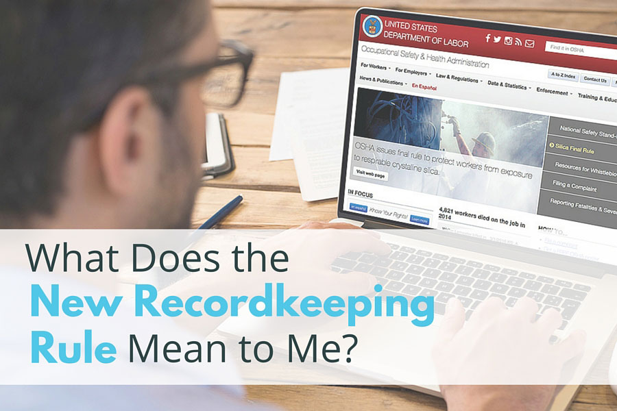 What Does the New Recordkeeping Rule Mean to Me?