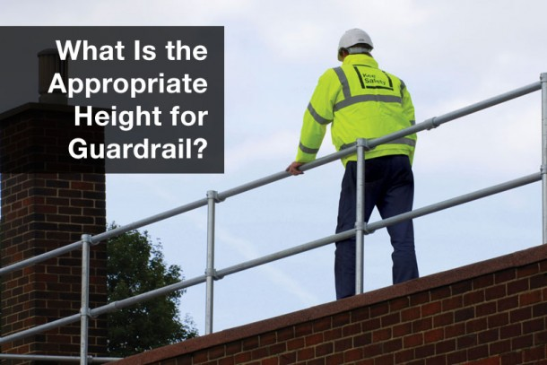What is the Appropriate Height for Guardrail and Fall