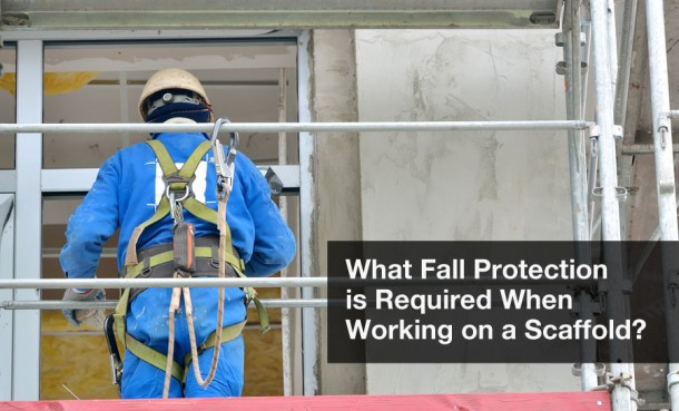 osha fall protection requried for scaffolding