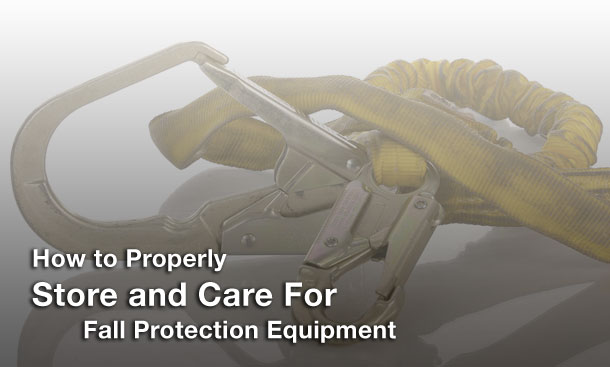 how to properly store care how to properly store and care for fall protection equipment fall