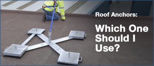 Roof Anchors Which One Should I Use Fall Protection Blog